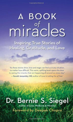 Buy A Book of Miracles: Inspiring True Stories of Healing, Gratitude, and Love online for USD 21.66 at alldesineeds
