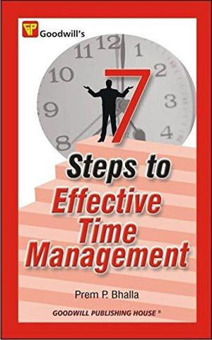 7 Steps to Effective Time Management [Jan 30, 2009] Bhalla, Prem P.] [[ISBN:8172454465]] [[Format:Paperback]] [[Condition:Brand New]] [[Author:Bhalla, Prem P.]] [[ISBN-10:8172454465]] [[binding:Paperback]] [[manufacturer:Goodwill Publishing House]] [[publication_date:2009-01-30]] [[brand:Goodwill Publishing House]] [[ean:9788172454463]] for USD 13.62