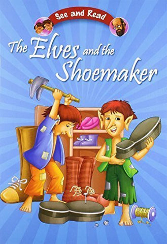Buy The Elves & the Shoemaker [Jan 01, 2012] Pegasus online for USD 7.42 at alldesineeds
