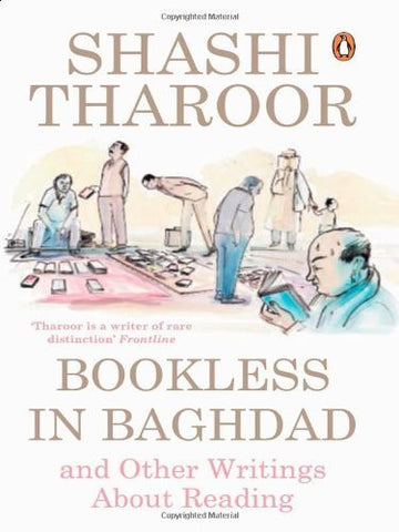 Buy [(Bookless in Baghdad: Reflections on Writing and Writers)] [Author: Shashi online for USD 16.07 at alldesineeds
