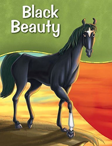 Buy Black Beauty (My Favourite Illustrated Classics) [Paperback] [Apr 01, 2008] online for USD 7.42 at alldesineeds