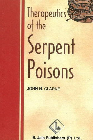 Buy Therapeutics of Serpent Poison [Paperback] [Jun 30, 2003] Clarke, John Henry online for USD 7.82 at alldesineeds