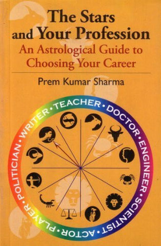Buy The Stars and Your Profession [Jan 04, 2006] Sharma, Prem Kumar online for USD 17.58 at alldesineeds