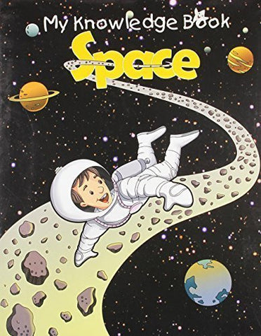 Buy Space (My Knowledge Book) [Paperback] [Jun 22, 2011] Pegasus online for USD 7.42 at alldesineeds