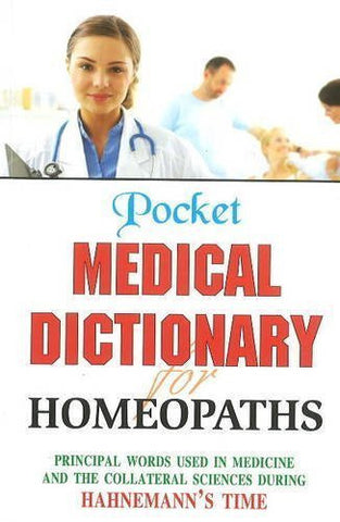 Buy Pocket Medical Dictionary for Homeopaths [Jan 01, 1999] B. Jain Publishers online for USD 21.58 at alldesineeds