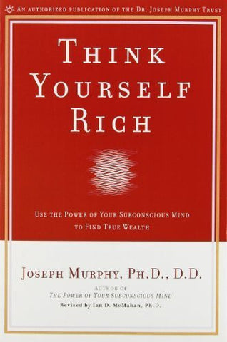 Buy Think Yourself Rich: Use the Power of Your Subconscious Mind to Find True Wealth online for USD 21.57 at alldesineeds