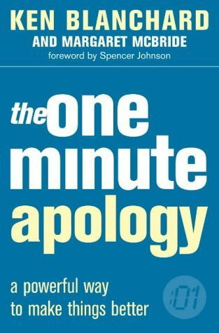 Buy The One Minute Apology [Paperback] [Feb 02, 2004] Kenneth H. Blanchard, online for USD 16.06 at alldesineeds