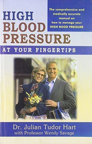 Buy High Blood Pressure at Your Fingertips [Aug 01, 2002] Hart, Julian Tudor online for USD 15.32 at alldesineeds