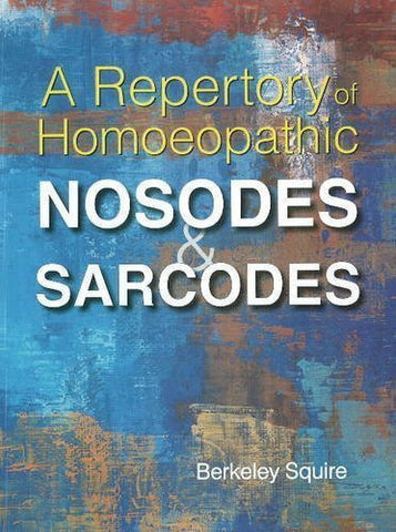 Buy Repertory of Homoeopathic Nosodes & Sarcodes: Revised Edition [Sep 01, 2011] online for USD 30.4 at alldesineeds