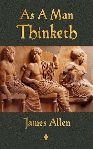 Buy As a Man Thinketh [Paperback] [Jul 26, 2010] Allen, James and James Allen online for USD 15.75 at alldesineeds