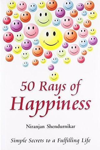Buy 50 Rays of Happiness: Simple Secrets to a Fulfilling Life [Paperback] [Mar 08 online for USD 12.38 at alldesineeds