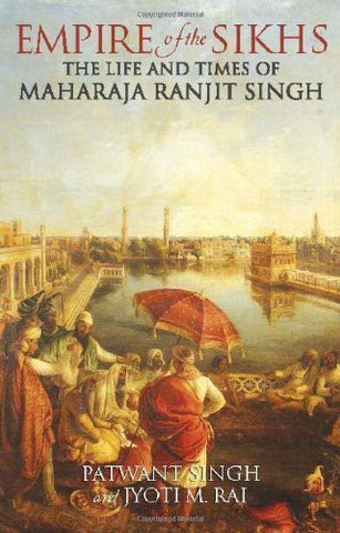 Buy Empire of the Sikhs: Revised edition [Paperback] [Oct 01, 2013] Singh, Patwant online for USD 26.76 at alldesineeds