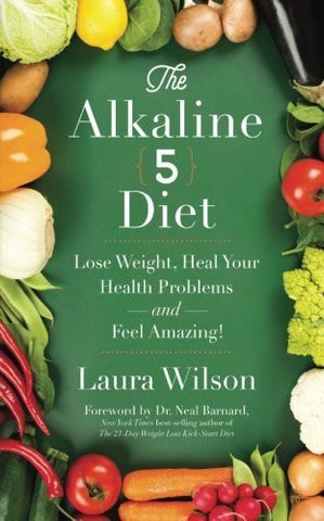 Buy The Alkaline 5 Diet: Lose Weight, Heal Your Health Problems and Feel Amazing! online for USD 27 at alldesineeds