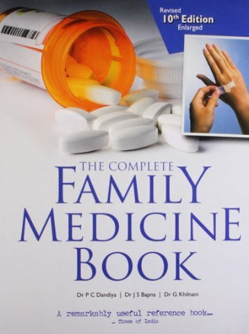 Buy Complete Family Medicine Book [Feb 26, 2010] Dandiya, Dr. P.C.; Bapna, Dr. online for USD 23.76 at alldesineeds