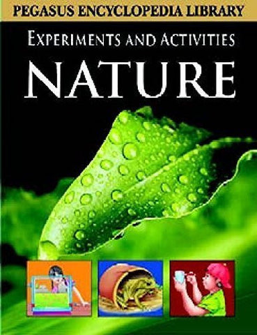 Buy Nature: 1 (Experiments And Activities) [Mar 01, 2011] Pegasus online for USD 13.74 at alldesineeds