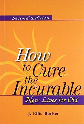 Buy New Lives for Old: How to Cure the Incurable [Jun 30, 1999] Barker, Ellis J. online for USD 17.22 at alldesineeds