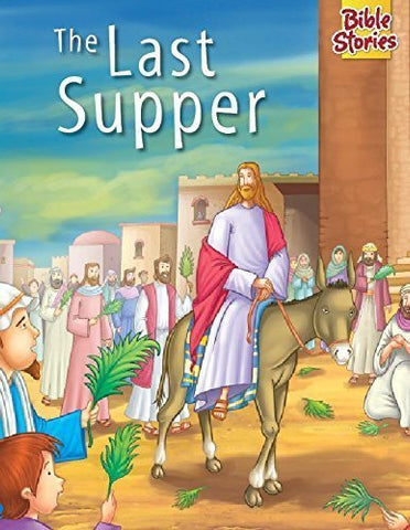 Buy Bible Stories - the Last Supper [Jan 01, 2000] Pegasus online for USD 7.42 at alldesineeds