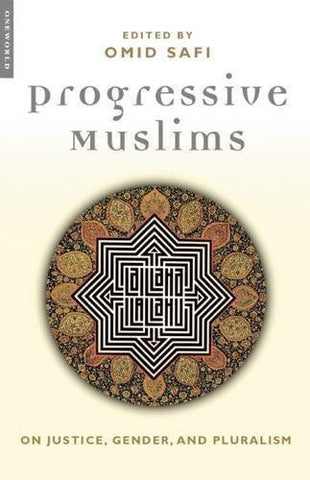 Buy Progressive Muslims: On Justice, Gender, and Pluralism [Paperback] [Apr 21, online for USD 21.19 at alldesineeds