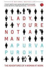 Buy Lady, You're Not a Man!': The Adventures of a Woman at Work [Paperback] [Nov online for USD 13.34 at alldesineeds