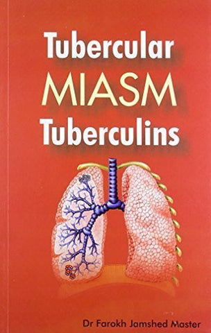 Buy Tubercular Miasm Tuberculins [Paperback] [Jun 30, 2002] Master, Farokh Jamshed online for USD 12.92 at alldesineeds