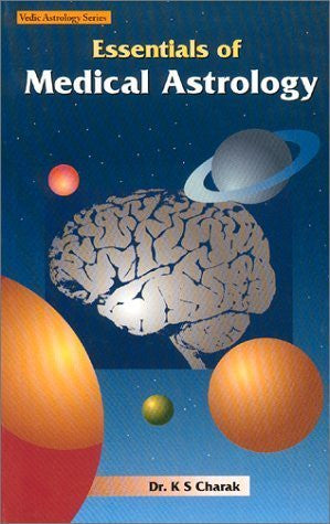 Buy Essentials of Medical Astrology [Aug 02, 1999] Charak, Dr. K S online for USD 17.85 at alldesineeds