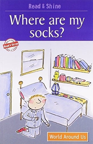 Buy Where are My Socks?: Level 2 (Read and Shine) [Jan 01, 2009] Barnett, Stephen online for USD 7.42 at alldesineeds