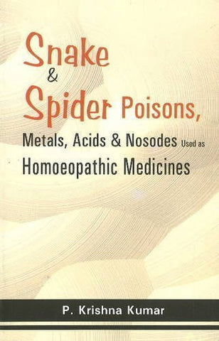 Buy Snake & Spider Poisons, Metals, Acids & Nosodes Used As Homoeopathic Medicine online for USD 8.36 at alldesineeds