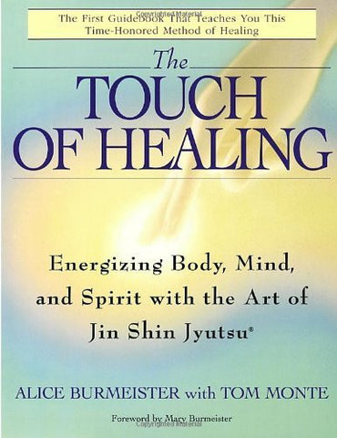 Buy The Touch of Healing: Energizing the Body, Mind, and Spirit With Jin Shin online for USD 28.24 at alldesineeds