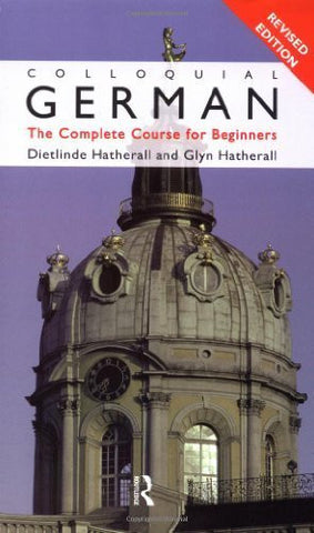Buy Colloquial German [Paperback] [Dec 20, 1995] Hatherall, Dietlinde and Hatherall online for USD 22.38 at alldesineeds