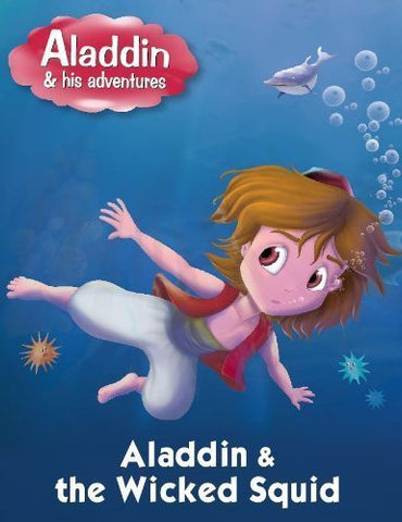 Buy Aladdin & the Wicked Squid [Jan 01, 2014] Pegasus online for USD 7.42 at alldesineeds