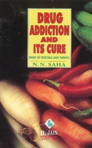 Buy Drug Addiction & Its Cure [Jun 30, 1998] N. N. Saha online for USD 6.84 at alldesineeds