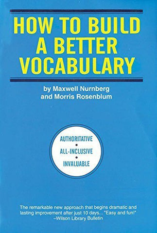Buy How to Build a Better Vocabulary [Dec 01, 2005] Nurnberg, Maxwell online for USD 16.11 at alldesineeds