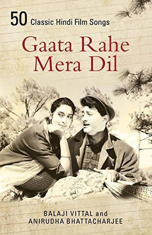 Buy Gaata Rahe Mera Dil:50 Classic Hindi Film Songs [Jun 01, 2015] Vittal, Balaji online for USD 17.79 at alldesineeds