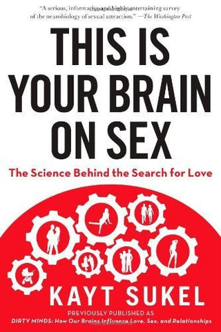 Buy This Is Your Brain on Sex: The Science Behind the Search for Love [Paperback] online for USD 20.1 at alldesineeds
