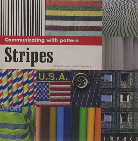 Buy Communicating with Pattern: Stripes [Aug 30, 2006] Hampshire, Mark and Stephenson online for USD 33.34 at alldesineeds
