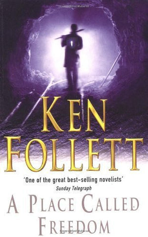 Buy A Place Called Freedom [Paperback] [Oct 03, 2003] KEN FOLLETT online for USD 19.67 at alldesineeds