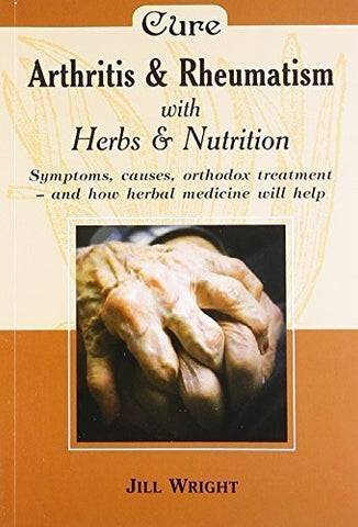 Buy Arthritis and Rheumatism: Herbs and Nutrition [Sep 30, 2008] online for USD 7.42 at alldesineeds
