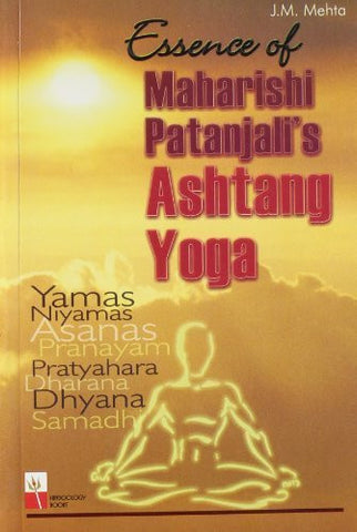 Buy Essence of Maharishi Patanjali's Ashtang Yoga [Paperback] [Jan 01, 2006] Mehta online for USD 13.64 at alldesineeds