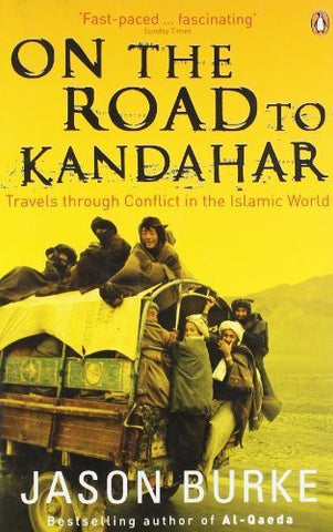 Buy On the Road to Kandahar: Travels through Conflict in the Islamic World [Paperback online for USD 18.79 at alldesineeds