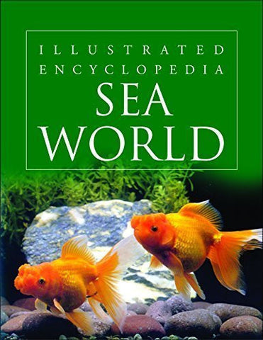 Buy Sea World (Illustrated Encyclopedia) [Jan 01, 2009] Kaur, Pawanpreet online for USD 15.32 at alldesineeds