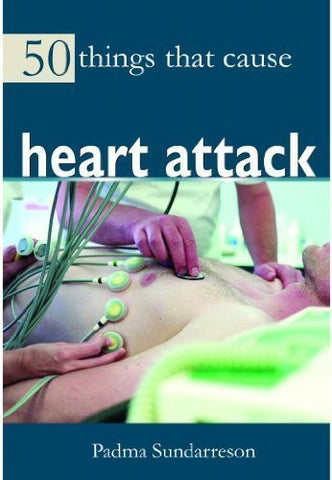 Buy 50 Things That Cause Heart Attack [Jan 01, 2014] Clayton, Victoria and Sundar online for USD 12.72 at alldesineeds