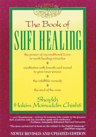 Buy The Book of Sufi Healing [Paperback] [Apr 01, 1985] Chishti N.D., Hakim G. M. online for USD 25.47 at alldesineeds
