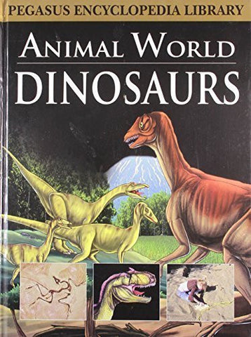 Buy Dinosaursanimal World [Mar 01, 2011] Pegasus online for USD 15.32 at alldesineeds