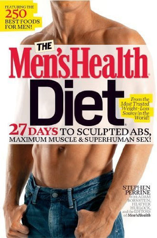 Buy The Men's Health Diet: 27 Days to Sculpted Abs, Maximum Muscle & Superhuman online for USD 26.71 at alldesineeds
