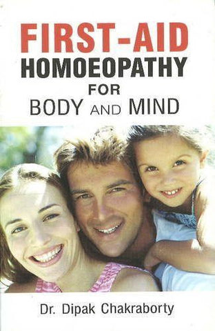 Buy First Aid Homeopathy for Body & Mind [Paperback] [Jun 30, 2000] Chakraborty, D. online for USD 9.94 at alldesineeds