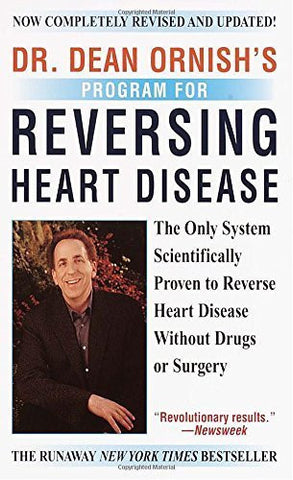 Buy Dr. Dean Ornish's Program for Reversing Heart Disease [Mass Market Paperback] online for USD 24.86 at alldesineeds