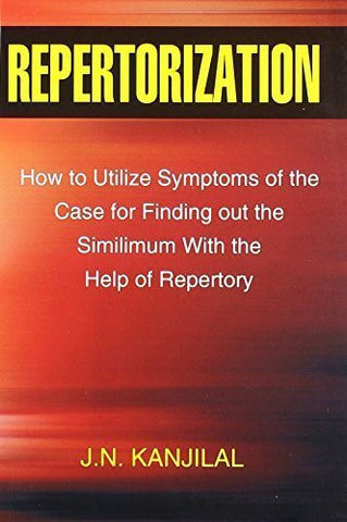 Buy Repertorization: How to Utilize Symptoms of the Case for Finding Out the Simi online for USD 12.28 at alldesineeds