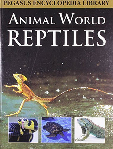 Buy Reptilesanimal World (Pegasus Encyclopedia Library) [Mar 01, 2011] Pegasus online for USD 15.32 at alldesineeds