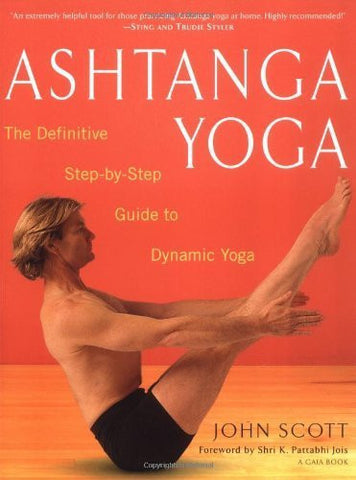 Buy Ashtanga Yoga: The Definitive Step-by-Step Guide to Dynamic Yoga [Paperback] online for USD 27.57 at alldesineeds