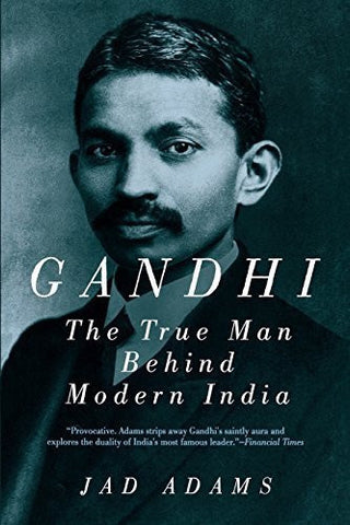 Buy Gandhi: The True Man Behind Modern India [Paperback] online for USD 23.75 at alldesineeds